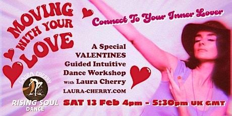 Rising Soul Dance: Moving With Your Love (Valentines Online Workshop) tickets
