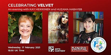 Celebrating Velvet: An Evening with Kay Heikkinen and Huzama Habayeb tickets