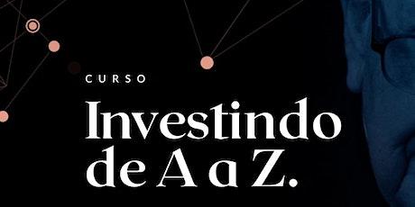 Investindo de A a Z - Turma 7 ingressos