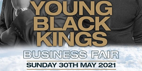 YOUNG BLACK KINGS BUSINESS FAIR tickets