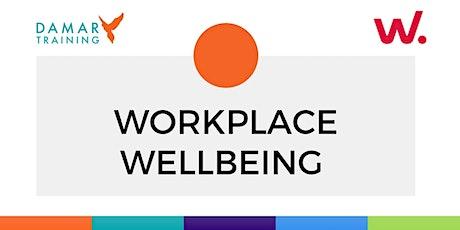 Workplace Wellbeing Webinar tickets