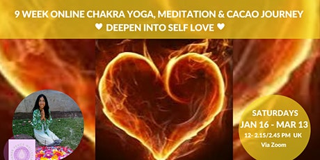 Online Chakra Yoga, Meditation & Cacao Journey to Deepen into Self Love tickets