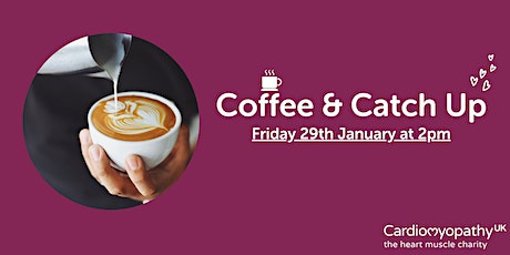 Coffee & Catch Up (Friday January 29th) tickets