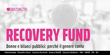 Recovery Fund - Donne e bilanci pubblici: perché il genere conta biglietti