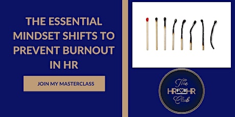 The Essential Mindset Shifts to Prevent Burnout in HR tickets