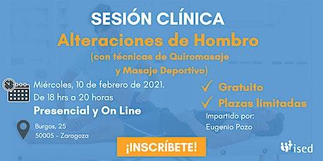 Sesión Clínica Alteraciones de hombro -Quiromasaje y Masaje Deportivo TARDE entradas