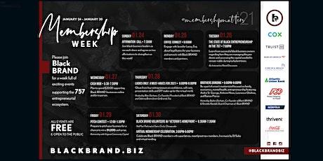 Black BRAND Membership Week  - Affirmation Call tickets