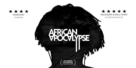 African Apocalypse + Q&A tickets