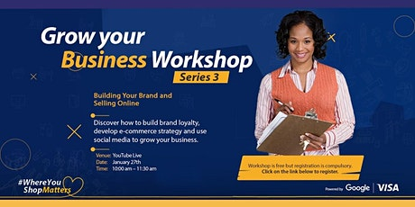 Visa Grow Your Business SME Workshop Series 3 tickets