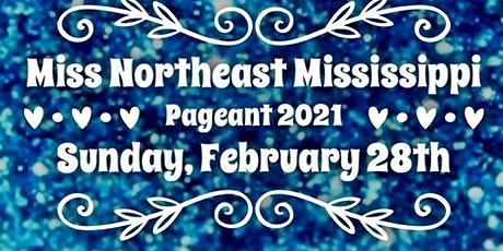 Miss Northeast Mississippi Pageant 2021 tickets