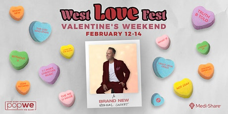 Matthew West presents West Love Fest | 7pm ET/6pm CT/5pm MT/4pm PT tickets
