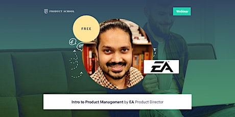 Webinar: Intro to Product Management by EA Product Director tickets