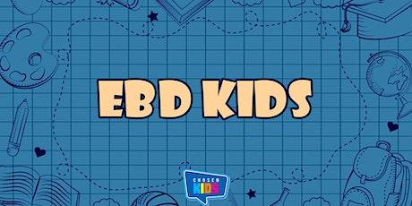 EBD / CHOSEN KIDS ingressos