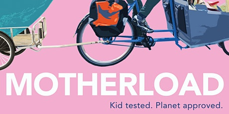 MOTHERLOAD virtual screening and Q + A with Director Liz Canning tickets