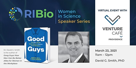 Women in Science Speaker Series: Dr. David G. Smith tickets