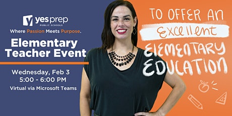Teach at YES Prep - Elementary Teacher Information Session tickets