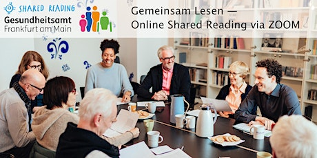 Gemeinsam Lesen — Online Shared Reading via ZOOM Tickets