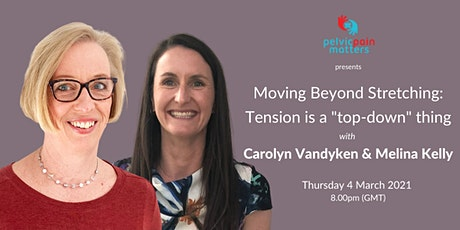 "Moving Beyond Stretching: Tension is a ""top-down"" thing tickets"
