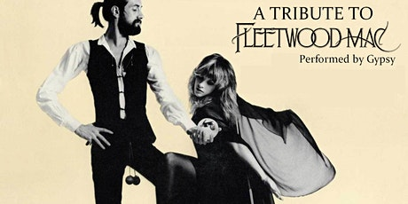 Gypsy Second Show - A Tribute to Fleetwood Mac tickets