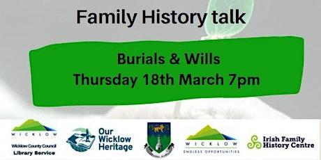 Family History & Genealogy Talk:  Burials & Wills tickets
