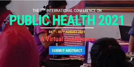 The 7th International Conference on Public Health 2021 (ICOPH 2021) tickets
