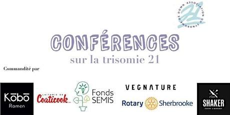 Soirée-conférences au bénéfice de l'Association du Syndrome de Down billets