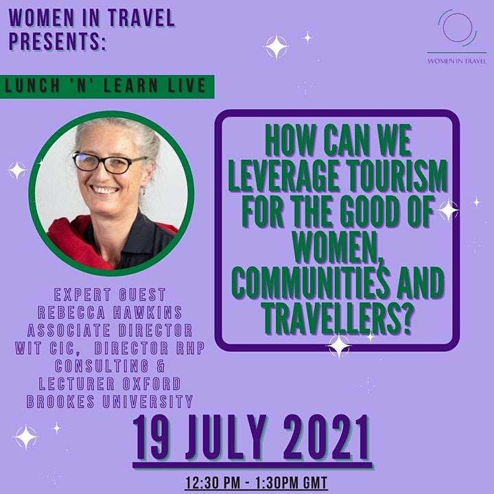 HOW CAN WE LEVERAGE TOURISM FOR THE GOOD OF  WOMEN AND TRAVELLERS? image