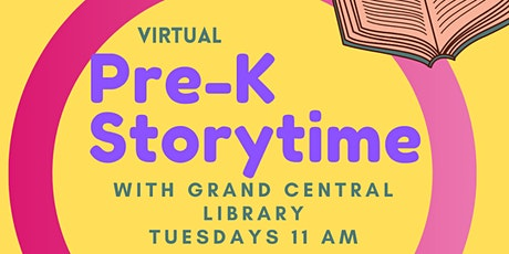 Virtual Pre-K Storytime with Grand Central Library tickets