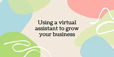 Live Q&A: using a virtual assistant to grow your business tickets