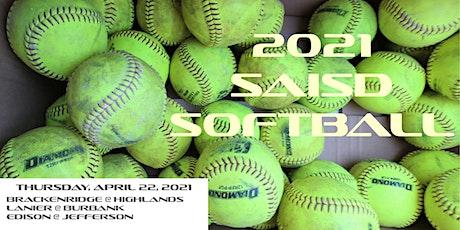 2021 SAISD SOFTBALL @ SPORTS COMPLEX - Game #20 tickets