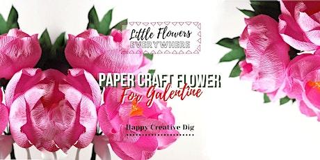 Learn Paper Craft Flower- Virtual Workshop [ Little Flowers Everywhere ] tickets