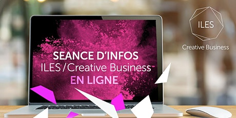 Séance info / CREATIVE BUSINESS  EN LIGNE billets
