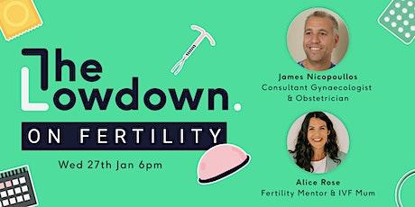 The Lowdown on Fertility tickets