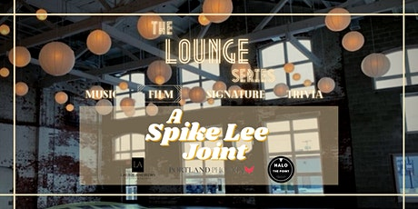 The Lounge at Halo: Movie Night ft. Spike Lee tickets