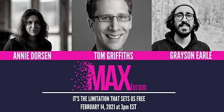 MAXforum: It's The Limitation That Sets Us Free tickets