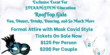 2nd Annual Masquerade Gala Fundraiser for STEM/STEAAM Education Covid Style tickets