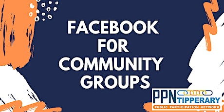 Facebook for Community Groups tickets