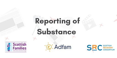 Reporting of Substance: A discussion on  developing media guidelines tickets