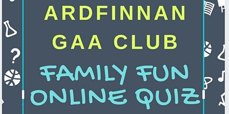 Ardfinnan GAA Club Family Fun Quiz tickets