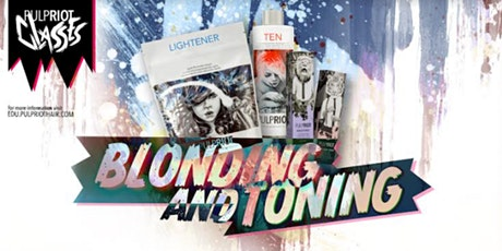 Pulp Riot Blonding and Toning tickets