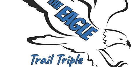 The Eagle - Trail Triple tickets