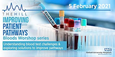 """Improving patient pathways "" - Bloods workshop series tickets"