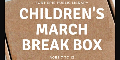 March Break Kits -  Children Ages 7- 12 tickets