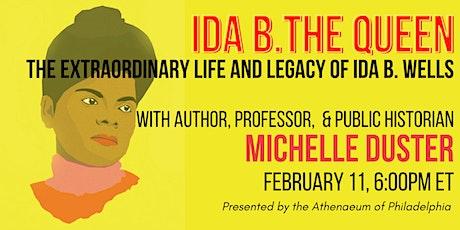 Ida B. the Queen The Extraordinary Life and Legacy of Ida B. Wells tickets