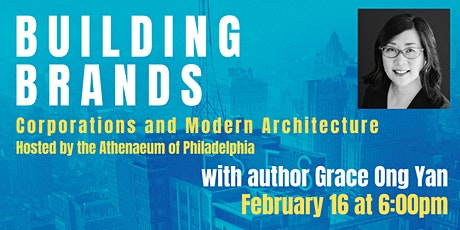 Building Brands: Corporations and Modern Architecture by Grace Ong Yan tickets