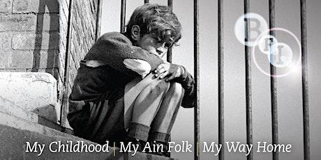 The Bill Douglas Trilogy -  Screening of My Childhood & My Ain Folk / Q&A tickets