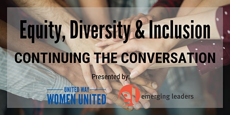 Equity, Diversity & Inclusion: Continuing the Conversation tickets