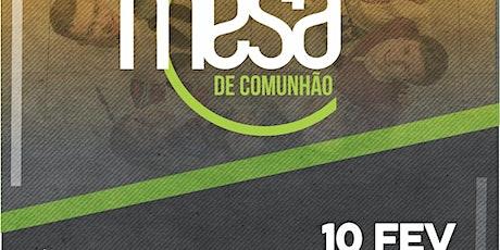 MESA DE COMUNHÃO VILA PRUDENTE/SP ingressos