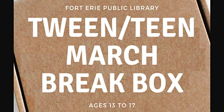 March Break Kits -  Tweens/Teens Ages 13 -17 tickets