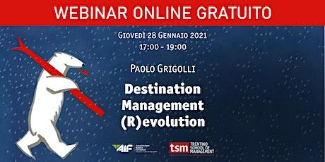 Destination Management (R)evolution biglietti